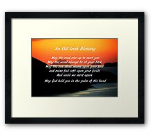 An Old Irish Blessing #1 Framed Print