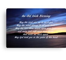 An Old Irish Blessing #2 Canvas Print