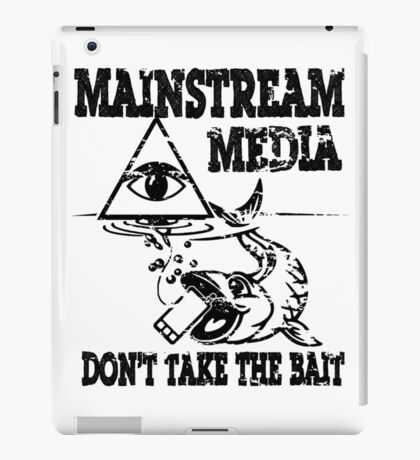 MAINSTREAM MEDIA - DON'T TAKE THE BAIT iPad Case/Skin