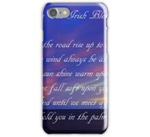 An Old Irish Blessing #3 iPhone Case/Skin