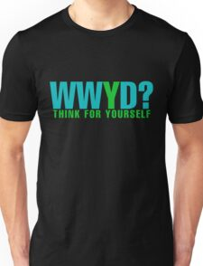 What would YOU do  T-Shirt