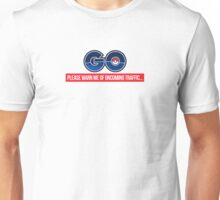 Oncoming Traffic - Pokemon GO  Unisex T-Shirt