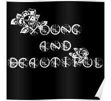 Youthful Beauty White Poster