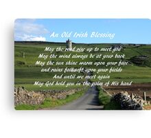 An Old Irish Blessing #6 Canvas Print