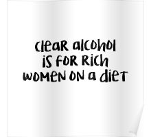 Clear Alcohol Ron Swanson Poster