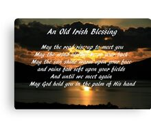 An old Irish Blessing #7 Canvas Print