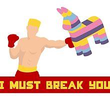 I Must Break You by Monkeed
