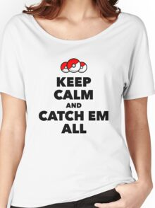 Pokemon GO - Keep Calm And Catch Em All Women's Relaxed Fit T-Shirt