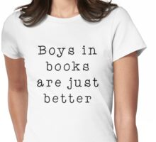 Boys in books are better Womens Fitted T-Shirt
