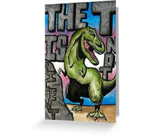 The T is Not Silent - Trans Pride Art Greeting Card