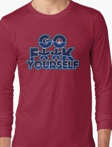 Pokemon GO F**K YOURSELF Long Sleeve T-Shirt