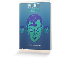Project Castor - Orphan Black Greeting Card