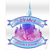 Wishes - Dream a dream Poster