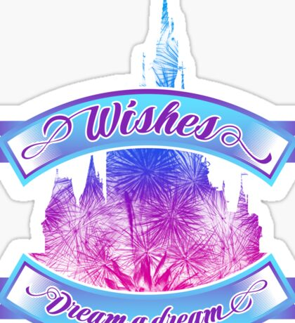Wishes - Dream a dream Sticker