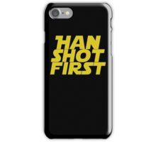 Han Shot First iPhone Case/Skin