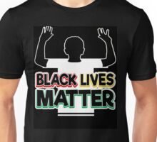 BLM: DON'T SHOOT! (BLACKOUT) Unisex T-Shirt