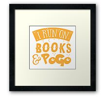 I run on books and PoGo Framed Print