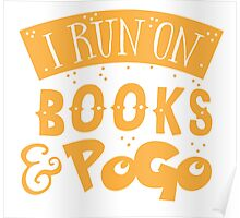 I run on books and PoGo Poster