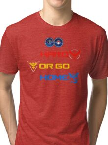 Pokemon Go Hard Or Go Home  Tri-blend T-Shirt