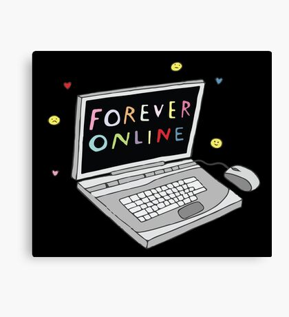 Forever Online Canvas Print