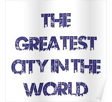 The Greatest City in the World Poster