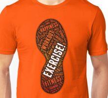 Exercise! Unisex T-Shirt
