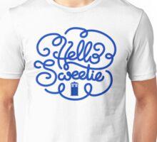 Hello Sweetie 2 Unisex T-Shirt