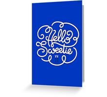 Hello Sweetie 2 Greeting Card