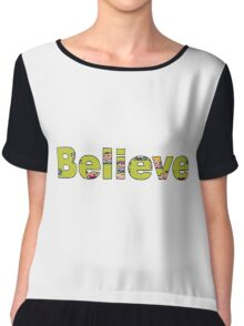 Believe - Eartbound Chiffon Top
