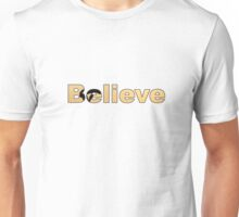 Believe - In Yourself Unisex T-Shirt