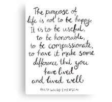 Inspirational Quote - Purpose of Life, Emerson Canvas Print