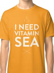 I NEED VITAMIN SEA Classic T-Shirt