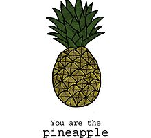 You are the pineapple of my eye. by tosojourn