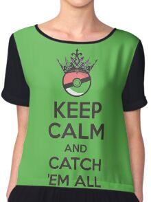 Pokemon Keep Calm and Catch 'Em All Apparel Chiffon Top