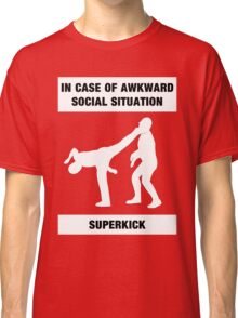 Emergency Superkick Classic T-Shirt
