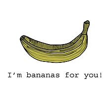 I'm bananas for you - Banana Card by tosojourn