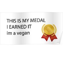 im a vegan Poster
