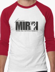 Forever Mirin (version 1 white) Men's Baseball ¾ T-Shirt