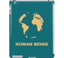 Human Being iPad Case/Skin