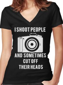 I Shoot People Funny Photographer Photography Women's Fitted V-Neck T-Shirt