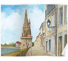 Tour de la Lanterne, La Rochelle, France Poster