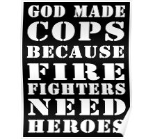 god made cops wht Poster