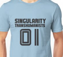 Team Singularity Transhumanists Unisex T-Shirt