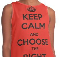 Keep calm and choose the right (RED) Contrast Tank