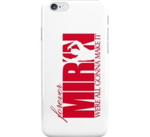 Forever Mirin (version 1 red) iPhone Case/Skin
