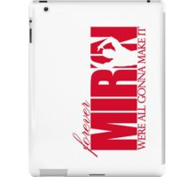 Forever Mirin (version 1 red) iPad Case/Skin