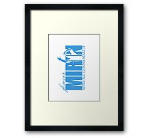 Forever Mirin (version 2 blue) Framed Print