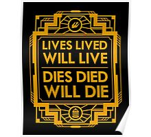 Lives, Lived, Will Live Poster