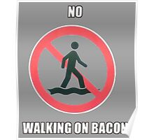 Bacon Walking Poster