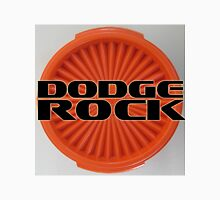 Dodge Rock Tupperware Design Unisex T-Shirt